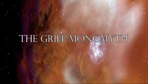 Grief Monomyth title treat